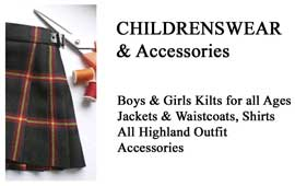 Childrens Wear & Accessories Kilts to fit all ages, from Baby In Arms to the Wee Man